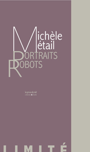 Michèle Métail - Portraits-robots - Luxury Edition