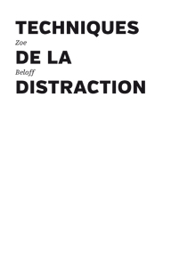 Zoe Beloff - Techniques de la distraction