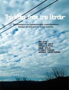 Thinking from the Border - Methodological and Epistemological Experimentations between the Arts and the Human Sciences