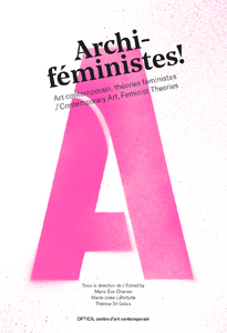 Archi-féministes! - Contemporary Art, Feminist Theories
