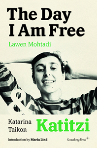Lawen Mohtadi & Katarina Taikon - The Day I Am Free / Katitzi