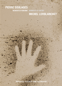 Jean-Luc Bouvret - Pierre Soulages / Michel Lorblanchet - Moments d\'origine (DVD)