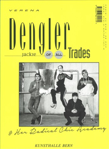 Verena Dengler - Jackie all of Trades & Her Radical Chic Academy mit (((HC Playner)))