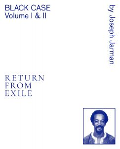 Joseph Jarman - Black Case Volume I and II - Return From Exile