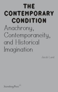 Jacob Lund - The Contemporary Condition