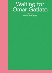 Waiting for Omar Gatlato - A Survey of Contemporary Art from Algeria and Its Diaspora