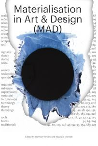 Materialisation in Art & Design (MAD)