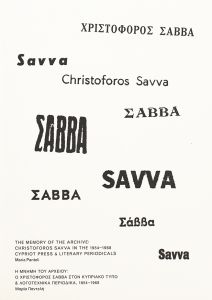 Christoforos Savva - The Memory of the Archive - Christoforos Savva in the 1954 – 1968 Cypriot Press & Literary Periodicals