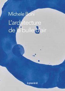 Michele Boni - L\'architecture de la bulle d\'air