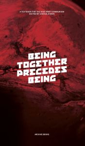 - Being Together Precedes Being