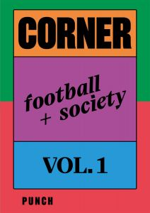 Corner - Football + Society – Vol. 1