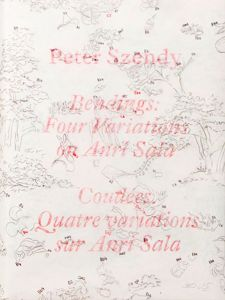 Peter Szendy - Bendings - Four Variations on Anri Sala