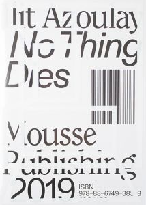 Ilit Azoulay - No Thing Dies