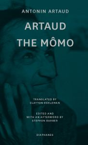 Antonin Artaud - Artaud the Mômo