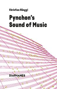 Christian Hänggi - Pynchon\'s Sound of Music