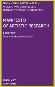 Jörg Wiesel - Manifesto of Artistic Research