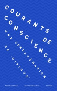 "Courants de conscience - Une concaténation de ""Dividus"""