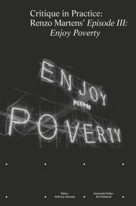 "Critique in Practice - Renzo Martens\' ""Episode III: Enjoy Poverty"""