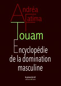 Andréa-Fatima Touam - Encyclopédie de la domination masculine