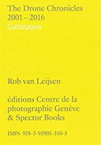 Rob van Leijsen - The Drone Chronicles - 2001–2016 (2 vol.)