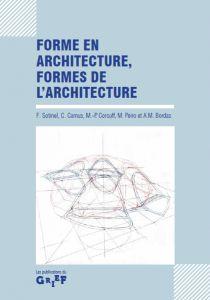 - Forme en architecture, formes de l'architecture