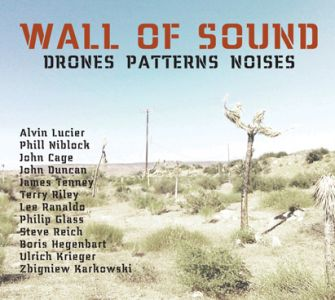 Ulrich Krieger - Wall of Sound - Drones Patterns Noises (3 CD)