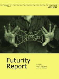 Futurity Report - Counter-Histories Vol. 1