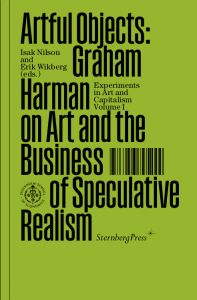 Graham Harman - Artful Objects - Graham Harman on Art and the Business of Speculative Realism
