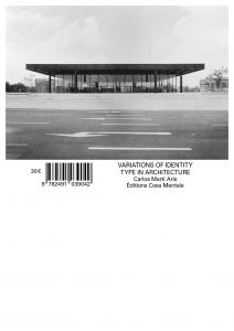 Carlos Martí Arís - The Variations of Identity - The type in architecture