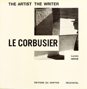 Le Corbusier - The Artist The Writer
