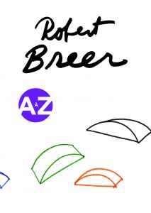 Robert Breer - Robert Breer A to Z