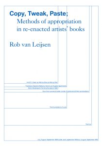 Rob van Leijsen - Copy, Tweak, Paste - Modes d'appropriation dans le reenactment de livres d'artistes