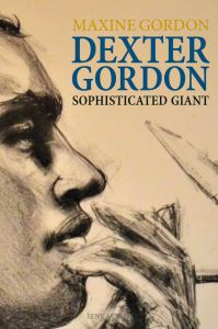 Maxine Gordon - Dexter Gordon - Sophisticated Giant