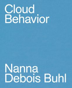Nanna Debois Buhl - Cloud Behavior