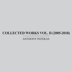 Anthony Pateras - Collected Works Vol. II (2005-​2018) (coffret 5 CD)