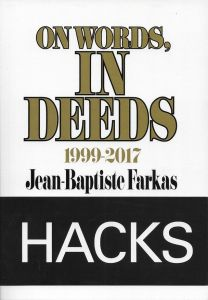Jean-Baptiste Farkas - On words, in deeds