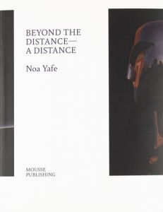 Noa Yafe - Beyond the Distance – A Distance