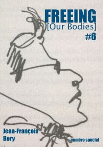 Jean-François Bory - FREEING (Our Bodies) #06