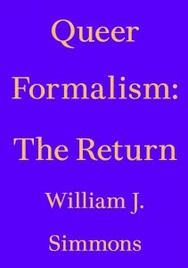 William J. Simmons - Queer Formalism: The Return