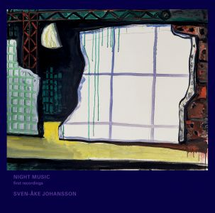 Sven-Åke Johansson - Night Music - First recordings (vinyl LP + 2 CD)