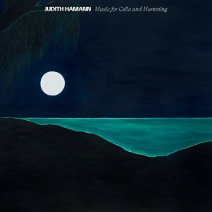 Judith Hamann - Music for Cello and Humming (CD)