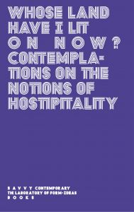 Whose Land Have I Lit on Now? - Contemplations on the Notions of Hospitality