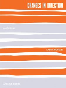 Laura Horelli - Changes in Direction