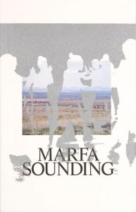 Marfa Sounding