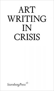 Art Writing in Crisis