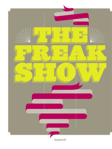 - The Freak Show