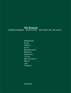 On Kawara - Consciousness. Meditation. Watcher on the Hills