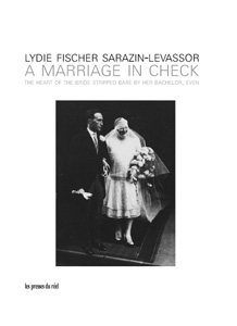 Lydie Fischer Sarazin-Levassor - A Marriage in Check